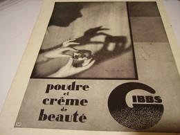 ANCIENNE PUBLICITE UNE CREME ET POUDRE DE BEAUTE GIBBS 1930 - Perfume & Beauty