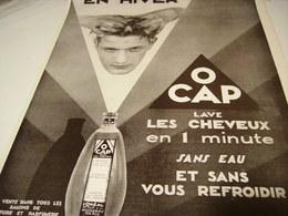 ANCIENNE PUBLICITE EN HIVERS POUR LAVER LES CHEVEUX O CAP   1929 - Perfume & Beauty