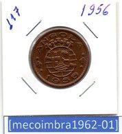 [*117*] - Ex/Colonia Angola Portuguesa 1 Escudo 1956 Angola Portuguesa - Colonia - Angola