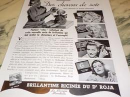 ANCIENNE PUBLICITE CHEVEUX DE SOIE  ROJA  1940 - Perfume & Beauty
