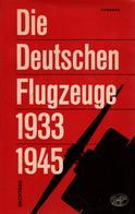 DEUTSCHEN FLUGZEUGE 1933 1945 LUFTWAFFE AVIATION ALLEMANDE REICH ARMEE AIR AVION - Aviation