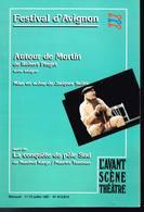 Festival D'Avignon - Autour De Mortin Suivi De La Conquete Du Pole Sud - 1987 - Autres