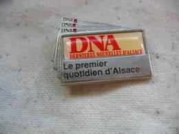 Pin's Des DNA (Dernieres Nouvelles D'Alsace), Le Premier Quotidien D'Alsace - Medias