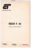 CHECK LIST DELL'AEREO OSCAR P.66 AEREO CLUB DI ROMA - Aviazione