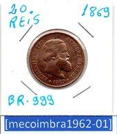[*BR 999*] - Brasil 10 Reis 1869 Petrus II D.G.C.IMP. ETPERP.BRAS.DEF. - Brasil