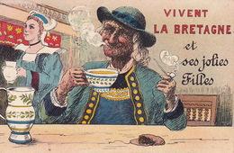 CPA - Vivent La Bretagne Et Ses Jolies Filles - Humour