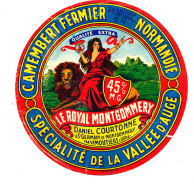 S 833 /  ETIQUETTE DE FROMAGE-CAMEMBERT  LE ROYAL MONTGOMMERY  COURTONNE ST GERMAIN DE MONTGOMMERY (ORNE) - Fromage