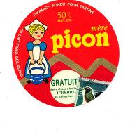 S 889  /  ETIQUETTE DE FROMAGE-FONDU   MERE PICON  AU LAIT FRAIS DES ALPES  GRATUIT 1 TIMBRE - Käse