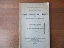 APERCU SUR LA GEOLOGIE DE LA PARTIE SUD-OUEST DU PLATEAU CENTRAL DE LA FRANCE M.G.MOURET 1899 4 CARTES - Bücher, Zeitschriften, Comics
