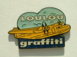 PIN'S AVION - LOULOU GRAFFITI - Airplanes
