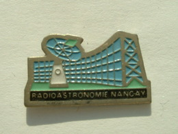 PIN'S  RADIOASTRONOME NANCAY - Space