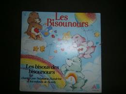 45 T  LES BISOUNOURS  LES BISOUS DES BISOUNOURS - Children