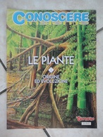 Conoscere Insieme - Opuscoli - Le Piante 1 - Origine Ed Evoluzione - IL GIORNALINO - Boeken, Tijdschriften, Stripverhalen