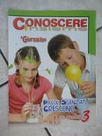 Conoscere Insieme - Opuscoli - Il Mio Laboratorio 3 - Piccoli Scienziati Crescono - IL GIORNALINO - Livres, BD, Revues