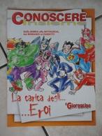 Conoscere Insieme - Opuscoli - La Carica Degli Eroi - Bibbia, Mitologia, Romanzi, Fumetti - IL GIORNALINO - Livres, BD, Revues