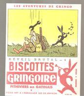 Buvard GRINGOIRE Biscottes  Les Aventures De Gringo N°4 Réveil Brutal Illustré Par COQ - Zwieback