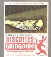 Buvard GRINGOIRE Biscottes  Les Aventures De Gringo N°3 Echec Au Chasseur Illustré Par COQ - Zwieback