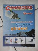 Conoscere Insieme - Opuscoli - Scivolando Tra I Ghiacci - Gli Sport Invernali - IL GIORNALINO - Boeken, Tijdschriften, Stripverhalen
