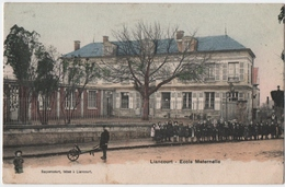 LIANCOURT (60) ECOLE MATERNELLE.1907. CARTE COLORISEE. - Liancourt