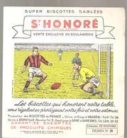 Buvard Biscottes ST HONORE Dessin N°24 Match De Football - Zwieback