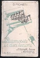ANTICO MANUALE DI SCUOLA GUIDA DEL 1933 - AUTORE: MONETI - Books, Magazines, Comics