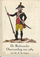 Histoire De Belgique : Dessin D'un Fantassin De La Révolution Brabançonne De 1789. Annonce Du Livre De DE GOEYSE. Rare. - Histoire