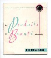 """LIVRET . """" LES PRODUITS DE BEAUTÉ MÉNAGERS ÉLECTROLUX """" . DÉCAPANT, ANTIMITES, ENCAUSTIQUE, CIRE - Réf. N°18877 - - Unclassified"""