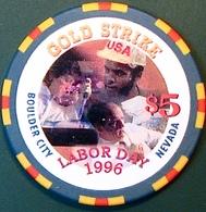 $5 Casino Chip. Gold Strike, Boulder City, NV. Labor Day 1996. M93. - Casino
