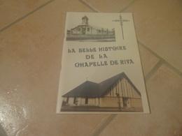 La Belle Histoire De La Chapelle De Riva - Jean L'hirondel - Ouistreham - Histoire