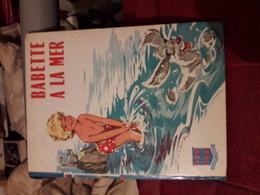 Babette A La Mer Texte Et Illustrations De Jean Sidobre Ed Gp - Books, Magazines, Comics