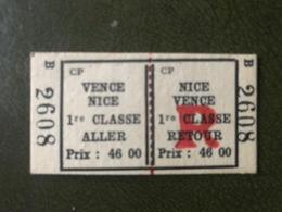 VENCE NICE Ticket De Train 1° Classe Aller Retour Chemins De Fer De Provence - Chemins De Fer