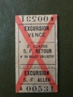 VENCE Excursion Ticket De Train 2° Classe Aller Retour Sud-France - Chemins De Fer