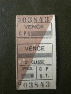 VENCE Ticket De Train 2° Classe Aller Chemins De Fer De Provence - Chemins De Fer