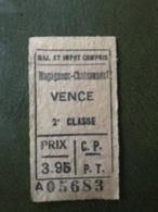 VENCE MAGAGNOSC CHATEAUNEUF Ticket De Train 2° Classe Aller Chemins De Fer De Provence - Chemins De Fer