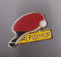 PIN'S THEME TENNIS DE TABLE CUB DE PLOEMEUR  EN MORBIHAN - Table Tennis