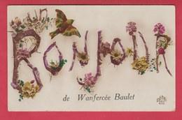 Wanfercée-Baulet - Un Bonjour De ... - Jolie Fantaisie - 1925 ( Voir Verso ) - Fleurus