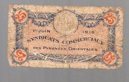 Pyrénées Orientales 66) Billet De Nécéssité 1919 25c   (PPP15046) - Bonds & Basic Needs