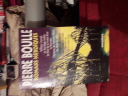 Integrale Omnibus Pierre Boulle Romans Heroiques - Classic Authors