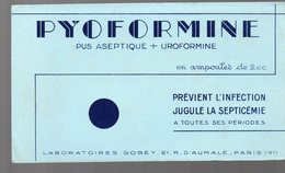 Paris  Rue D'Aumale : Buvard PYOFORMINE    (pharmacie) (PPP9212) - Chemist's