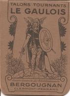 63 Puy De Dôme : Clermont Ferrand Pub BERGOUGNAN  Carnet  Le Gaulois Réf 4837 - Publicités