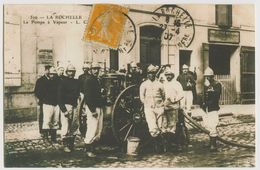 00011 - CHARENTE MARITIME - LA ROCHELLE - LA POMPE à VAPEUR - La Rochelle