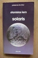 Stanislas Lem - Solaris - N° 90 Présence Du Futur 1979 - Présence Du Futur