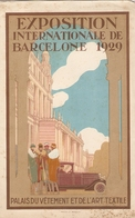 Superbe Dépliant, Exposition Internationale De Barcelone 1929, Palais Du Vêtement / Palacio De La Ropa, Barcelona - Dépliants Touristiques