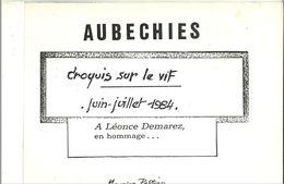 Aubechies : Croquis Sur Le Vif Juin-juillet 1984 : à Léonce Demarez, En Hommage... / Maurice Peltier - Cultura