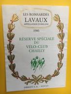 8857 -  Réserve Spéciale Du Vélo-Club Chailly Suisse Les Ronsardes Lavaux 1986 - Cyclisme