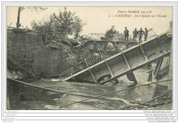 59 CAMBRAI - Pont Démoli Sur L'Escaut - Cambrai