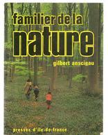 Scoutisme Familier De La Nature Par Gilbert Anscieau ED. Presses D'ile De France De 1977 - Scoutisme