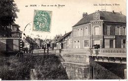 SOMME-Ham-Pont Et Rue De Noyon - JR 49 - Ham