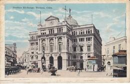 POSTAL DE LA HAVANA DE PRODUCE EXCHANGE DEL AÑO 1926  (CUBA) - Cuba