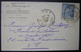 1892 Ministère De L'intérieur Direction De L'administration Départementale Et Communale Lettre Pour Le Conseil D'état - Postmark Collection (Covers)